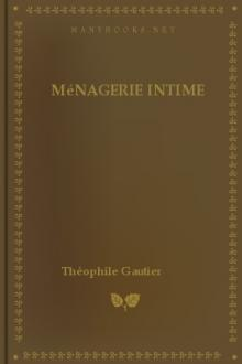 Ménagerie intime by Théophile Gautier