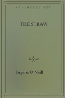 The Straw by Eugene O'Neill