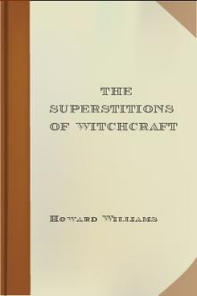 The Superstitions of Witchcraft by Howard Williams