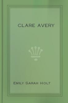 Clare Avery by Emily Sarah Holt