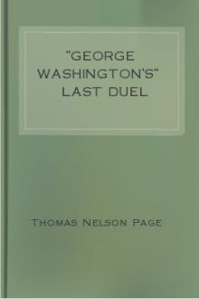 ''George Washington's'' Last Duel by Thomas Nelson Page