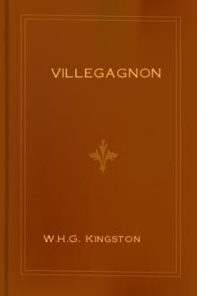 Villegagnon by W. H. G. Kingston