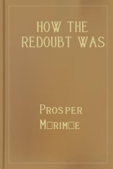 How The Redoubt Was Taken by Prosper Mérimée