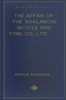The Affair of the 'Avalanche Bicycle and Tyre, Co., Ltd.' by Arthur Morrison
