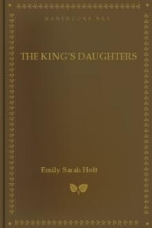 The King's Daughters by Emily Sarah Holt