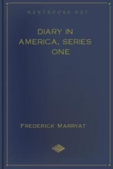 Diary in America, Series One by Frederick Marryat
