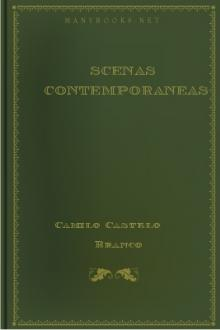 Scenas Contemporaneas by Camilo Castelo Branco