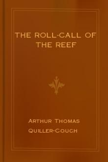 The Roll-Call of The Reef by Arthur Thomas Quiller-Couch