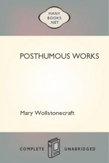 Posthumous Works by Mary Wollstonecraft