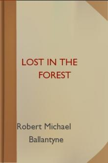 Lost in the Forest by Robert Michael Ballantyne