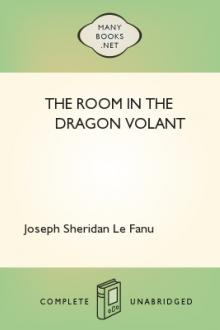 The Room In The Dragon Volant by Joseph Sheridan Le Fanu