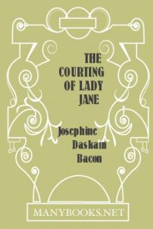 The Courting of Lady Jane by Josephine Daskam Bacon