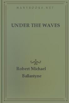 Under the Waves by Robert Michael Ballantyne