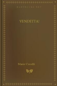Vendetta! by Marie Corelli