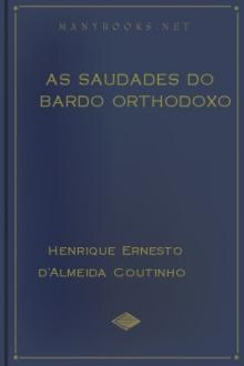 As Saudades do Bardo Orthodoxo by Henrique Ernesto d'Almeida Coutinho