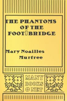 The Phantoms of the Foot-Bridge
