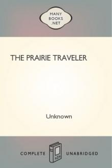 The Prairie Traveler by Unknown