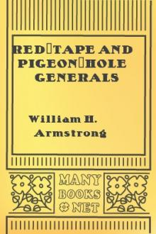 Red-Tape and Pigeon-Hole Generals by William H. Armstrong, Henry Morford, Jacob G. Frick
