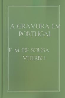 A gravura em Portugal by Francisco Marques Sousa Viterbo
