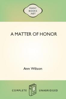 A Matter of Honor by Ann Wilson
