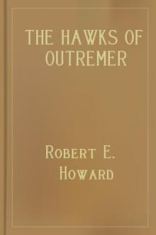 The Hawks of Outremer by Robert E. Howard