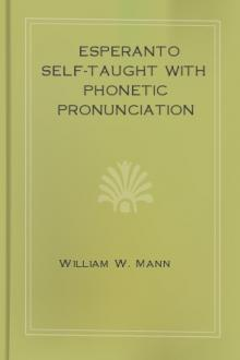 Esperanto Self-Taught with Phonetic Pronunciation by William W. Mann