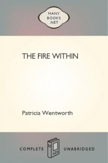 The Fire Within by Patricia Wentworth