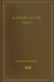 A Simple Act of Piety by Achmed Abdullah