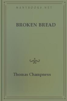 Broken Bread by Thomas Champness