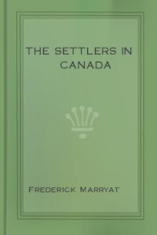 The Settlers in Canada by Frederick Marryat