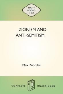 Zionism and Anti-Semitism by Max Simon Nordau, Gustav Gottheil