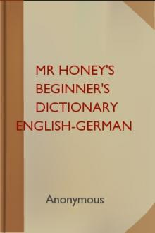 Mr Honey's Beginner's Dictionary English-German by Winfried Honig