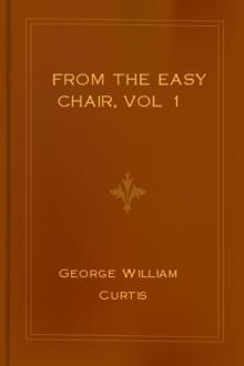 From the Easy Chair, vol 1 by George William Curtis