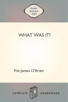 What Was It? by Fitz-James O'Brien