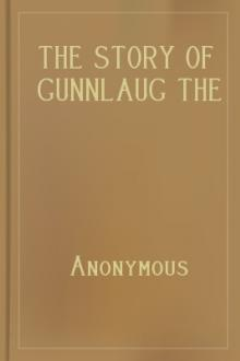 The Story of Gunnlaug the Worm-Tongue and Raven the Skald by Anonymous