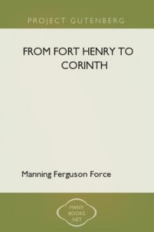 From Fort Henry to Corinth by Manning Ferguson Force