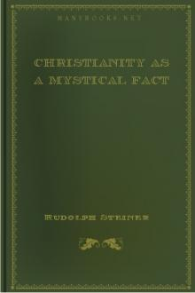 Christianity as a Mystical Fact by Rudolph Steiner