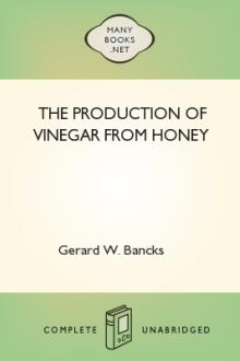 The Production of Vinegar from Honey by Gerard W. Bancks
