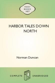 Harbor Tales Down North by Norman Duncan