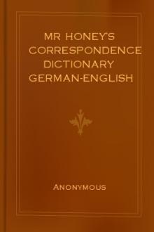 Mr Honey's Correspondence Dictionary German-English