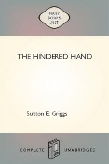 The Hindered Hand by Sutton E. Griggs
