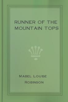Runner of the Mountain Tops by Mabel Louise Robinson