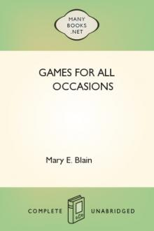 Games For All Occasions by Mary E. Blain