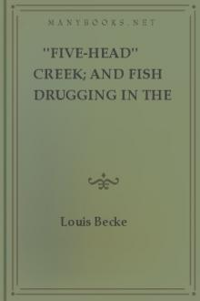 ''Five-Head'' Creek; and Fish Drugging In The Pacific