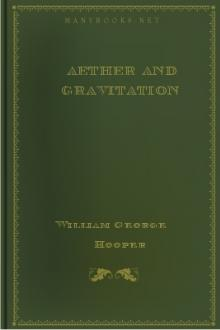 Aether and Gravitation by William George Hooper