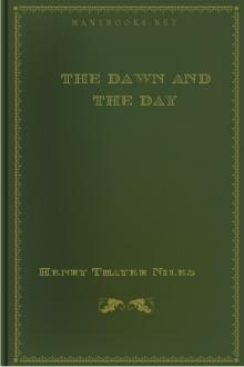 The Dawn and the Day by Henry Thayer Niles