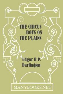The Circus Boys On The Plains by Edgar B. P. Darlington