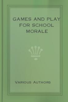 Games and Play for School Morale by Unknown
