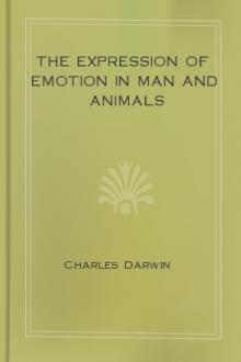 The Expression of Emotion in Man and Animals by Charles Darwin