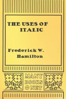 The Uses of Italic by Frederick W. Hamilton